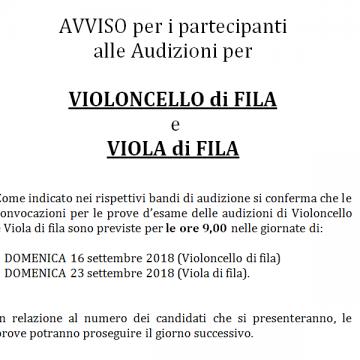 AVVISO per i partecipanti alle Audizioni per  VIOLONCELLO di FILA  e  VIOLA di FILA