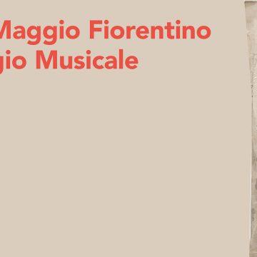 LXXXII Festival del Maggio Musicale Fiorentino – Potere e Virtù